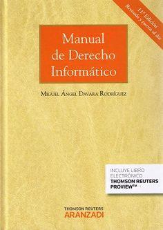 Resultado de imagen de Manual de derecho informático / Miguel Ángel Davara Rodríguez..  Aranzadi,  2015.