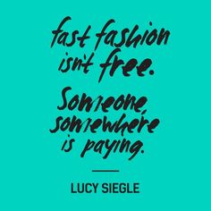 fast fashion isnt free