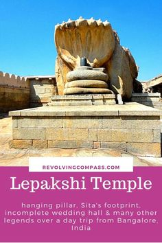 Discover 7 wonders of the temple of Lepakshi on a day trip from Bangalore, India India Travel Guide, Asia Travel, Travel Abroad, Amazing India, Bangalore India, Backpacking Asia, International Travel Tips, Visit India, Travel Articles