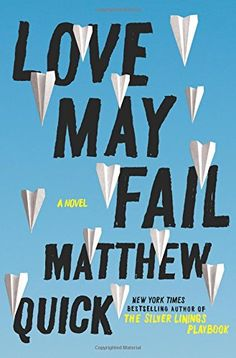 Love May Fail: A Novel by Matthew Quick http://www.amazon.com/dp/0062285564/ref=cm_sw_r_pi_dp_rUYQvb16VF1RT