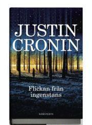 Justin Cronin: Flickan från ingenstans.