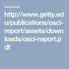 http://www.getty.edu/publications/osci-report/assets/downloads/osci-report.pdf