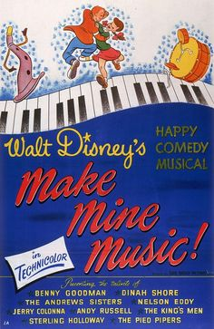 8) Make MIne Music (1946) watched 2/3/14 ~I like most of this movie, it is another of the ones I hadn't seen before.  pinned from {TBT: See All 53 Walt Disney Animation Movie Posters | Oh My Disney}