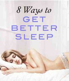 8 ways to get better sleep: expert tips to improve your sleep (super helpful!)