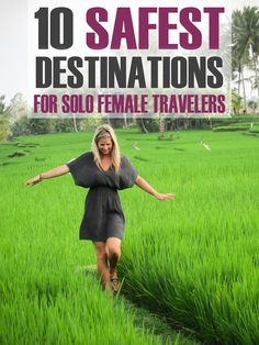 Safest-Destinations-for-Female-Travelers... Not sure how she gets this list, but I'll take it! The blog looks pretty cool too.: