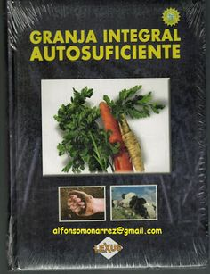 LIBROS DVDS CD-ROMS ENCICLOPEDIAS EDUCACIÓN PREESCOLAR PRIMARIA SECUNDARIA PREPARATORIA PROFESIONAL: GRANJA INTEGRAL AUTOSUFICIENTE