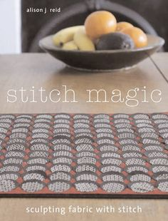 Stitch Magic takes a fresh look at different stitching techniques including pleating, Bloomsbury, Butcher Block Cutting Board, Fabric Crafts, Sculpting, Magic, Stitch, Books, Craft Ideas, Amazon