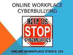 Just like physical workplaces, unfortunately, bullying and harassment can occur online as well. This PowerPoint was designed to be a useful tool and/or source of encouragement to educate and empower professionals working online.------------------------------------------------------------------------------------------------*18 slides total.*Microsoft PowerPoint '97-2003*Upon download, please leave a positive rating/comment and be my follower! :)*Copyright  Mrs.