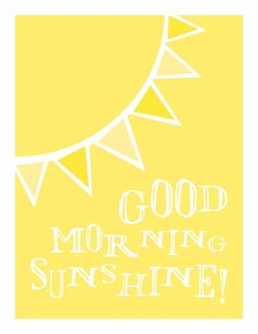 Typography Art Print - Good Morning Sunshine - in happy sunshine yellow on Etsy… Sunshine Quotes, Happy Sunshine, Good Morning Sunshine, Good Morning Good Night, Hello Sunshine, You Are My Sunshine, Good Morning Quotes, Morning Images, Typography Art