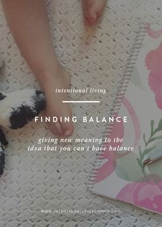 Finding Balance — Balance. It is a word that most of us feel like we work so hard to achieve and yet never seem to get there. But in reality, balance is all about doing the best you can in all areas of your life.