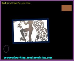 Wood Scroll Saw Patterns Free 132741 - Woodworking Plans and Projects!