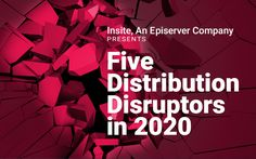 From marketplaces to new customer demands, Insite illustrates the top distribution trends disrupting the industry in Economies Of Scale, Customer Experience, New Technology, Leadership, Insight, Investing, Trends, Marketing, Top