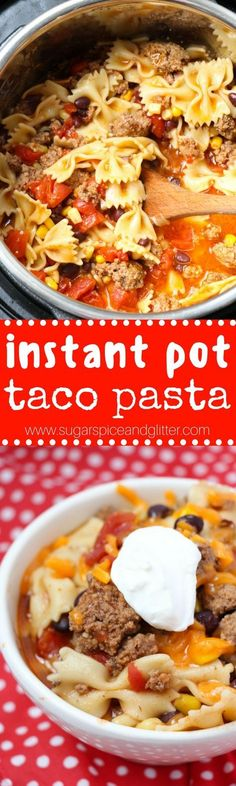 An instant pot pasta recipe perfect for Taco Tuesday! This flavorful Mexican pasta is chockful of veggies and protein and is super kid-friendly