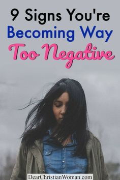 Do you feel unhappy and negative all the time? Do you have low spirits? Perhaps sarcastic and demeaning thoughts constantly crowd your mind? Here are 9 signs you're becoming way too negative and…