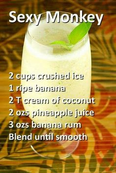 Sexy Monkey Cocktail - Rum, Pineapple Juice, Cream of Coconut