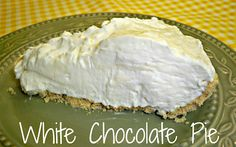 "White Chocolate Pie (Gooseberry Patch ""The Christmas Table"" recipe). Easy dessert."