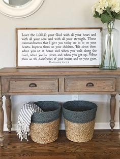 Love the Lord your God Deuteronomy Farmhouse Chic, Farmhouse Interior, Christian Decor, Wall Anchors, Love The Lord, Deuteronomy 6, Home Signs, Living Room Decor, Dining Room