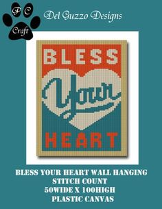 BLESS YOUR HEART 50x100 Plastic Canvas