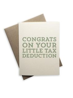 Notecard: Congrats on you little Tax Deduction