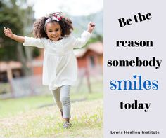Be the reason somebody smiles today!