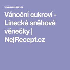 Vánoční cukroví - Linecké sněhové věnečky   NejRecept.cz