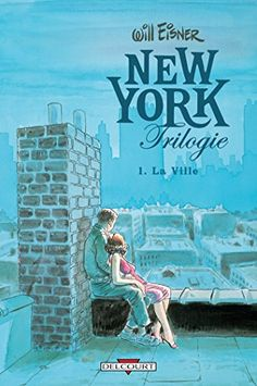 New York trilogie : la ville. Will Eisner, c'était le prince de New York. L'homme qui a traversé tout le XX° siècle en vivant à New York