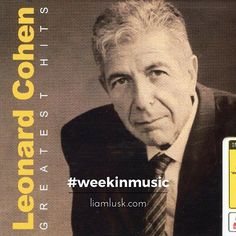 #weekinmusic #greatmusic The #legendary #leonardcohen with his #greatesthits album from #2009Check out the #weekinmusic section of my blog at http://liamlusk.com/category/week-in-music/