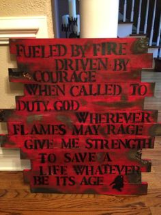 DIY gift for your firefighter! wood, paint, spray paint, stencils & a small fire torch. A part of the firefighters prayer.