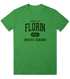 Property of Florin Brute Squad brown