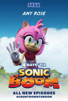 4 more days until Amy Rose and the gang return in new Sonic Boom episodes!