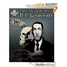 Amazon.com: The Illustrated Complete Works of H.P. Lovecraft eBook: H.P. Lovecraft: Kindle Store