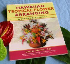 Hawaiian Tropical Flowers Arranging Book