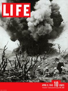 The cover of Life magazine features a photo of US Marines as they crouch behind hillside rock cover and watch the explosion of a Japanese blockhouse, Iwo Jima, Volcano Islands, Japan, April Norman Rockwell, Battle Of Iwo Jima, Eugene Smith, Life Cover, History Of Photography, War Photography, Creative Photography, Us Marines, Vintage Magazines