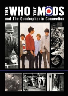 The Who: The Who, The Mods and the Quadrophenia Connection (DVD) for sale online Mafia, Mod Music, Fred Perry Polo Shirts, Music Documentaries, British Rock, My Generation, Rock Posters, Mod Fashion, Streaming Movies
