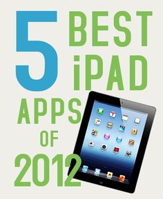 Best iPad apps of 2012 from Mashable.