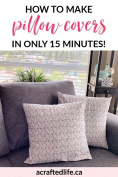 Want to give your home a quick and easy refresh? Give any room in the house a seasonal update when you learn how to make pillow covers in 15 minutes! Sewing | Beginner | Budget | Envelope Pillow Case
