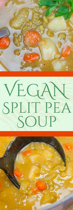 This vegan split pea soup is simple, hearty and a flavorful. So loaded, even the carnivore at your table will love this soup.