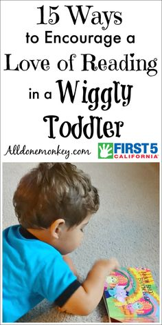It can be a challenge to get toddlers to sit and read. Here are tips to encourage a love of reading even with these wiggly little ones!