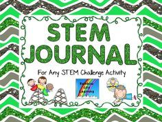 """Students love STEM challenges! STEM (the integration of Science, Technology, Engineering, and Math) is now considered to be a life skill, not just a set of skills reserved for those who will choose engineering as a career. This STEM Journal is a way for students to take their """"sandbox engineering"""" to a higher level. Here is a place to gather research, record all steps taken in the process, and celebrate success!"""
