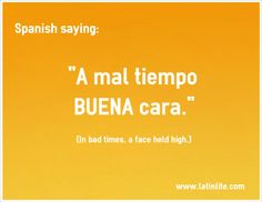 """#SpanishSayings """"A mal tiempo buena cara."""" #LatinLite by #FatBusters in #Miami. For our menu www.latinlite.com"""