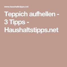 Teppich aufhellen - 3 Tipps - Haushaltstipps.net