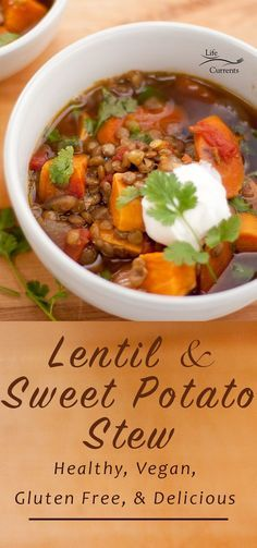 Lentil and Sweet Potato Stew - great for dinner tonight!