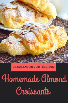 Homemade Almond Croissants – Jeanie and Lulu's Kitchen Almond Croissant, Croissant Recipe, Homemade Croissants, Homemade Breads, Homemade Muffins, Almond Pastry, Breakfast Recipes, Dessert Recipes, Puff Pastry Recipes