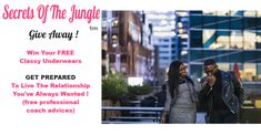 WIN Splendid Underwears & T-Shirts! CLASSY GIVE AWAY ! Secrets Of The Jungle Is Giving Away Stylish FOR U design Underwears & Fantastic T-Shirts to Help Women to Capture Attention With Style ; Inspire Respect and Get The Love Life They've Alwasys Wanted! Share With All Women Who are Struggling To Meet A Quality Man And Get Into A Committed Relationship,...