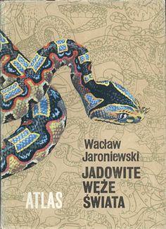 Jadowite węże świata. Atlas, Wacław Jaroniewski, WSiP, 1988, http://www.antykwariat.nepo.pl/jadowite-weze-swiata-atlas-waclaw-jaroniewski-p-13695.html