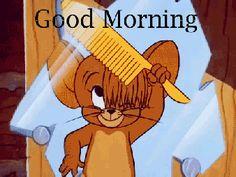 Jerry Combing Hair Good Morning Gif good morning tom and jerry good morning quotes jerry good morning gifs good morning sayings good morning image quotes Good Morning Gif Funny, Good Morning Gif Animation, Good Morning Cartoon, Good Morning Picture, Morning Pictures, Goog Morning, Tom And Jerry Gif, Tom Und Jerry, Tom And Jerry Cartoon