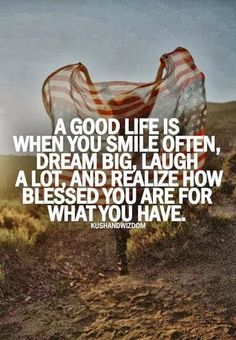Quote of the Day - Realize How Blessed You Are For What You Have