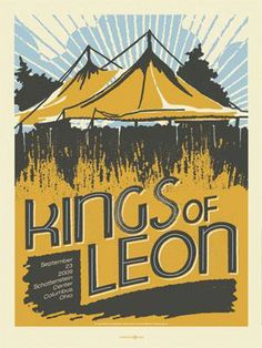 Original concert poster for Kings of Leon in Columbus, OH in 2009. 3 color silkscreen.  18 x 24.25 inches.  Limited edition print, signed