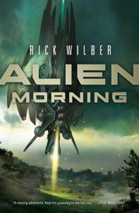 Rick Wilbur signs Alien Morning, Monday, November 14 at 7 PM!