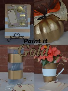 Use gold spray paint to spruce up items around the house.  www.reservationsforfive.com